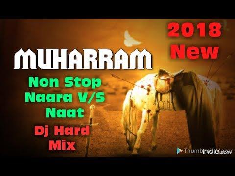 New Islamic Naara  V/S Naat Nonstop Competition Hard Dj Mix 2018