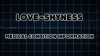 Love-shyness (Medical Condition)