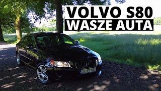 Volvo S80 - Wasze auta - Test #32 - Bartek