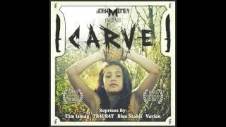 Josh Money - Carve (Blue Stahli Reprise)