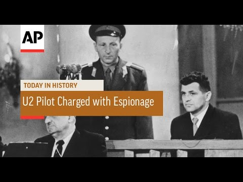 U2 Pilot Charged with Espionage - 1960 | Today in History | 8 July 16