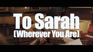 Traveling John - To Sarah (Wherever You Are)