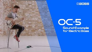 BOSS OC-5 Octave - Sound Example for Electric Bass