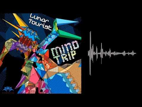 Lunar Tourist -- Mind Trip