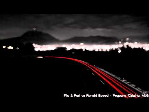 Filo & Peri vs Ronski Speed - Propane (Original Mix)