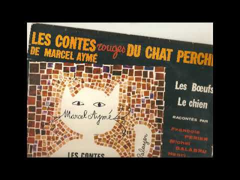 Marcel Aymé  Les Contes rouges du Chat Perché Les boeufs