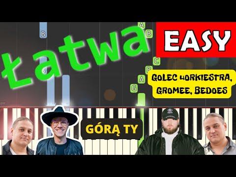 🎹 Górą Ty (GOLEC uORKIESTRA, GROMEE, BEDOES) - Piano Tutorial (łatwa wersja) 🎹
