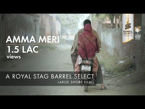 Amma Meri | Anuraag Arora | Royal Stag Barrel Select Large Short Films