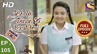 Video Yeh Un Dinon Ki Baat Hai  -  Ep 105 -  Full Episode -  29th January, 2018 download MP3, 3GP, MP4, WEBM, AVI, FLV Agustus 2018