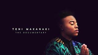 Teni Makanaki - The Documentary