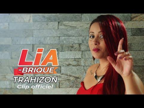 Lia Brique -Trahizon - Clip officiel