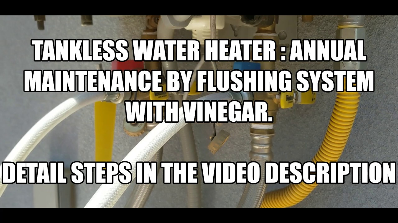 How to Clean your Tankless Water Heater: DIY with Vinegar ...