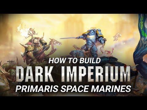 How to Build: Primaris Space Marines.