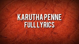 Karutha Penne Lyrical Edition Song With English Meanings Sanah Moidutty Lyrics