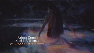 Download Ariana Grande - God Is A Woman (Reloaded) Mp3 and Videos