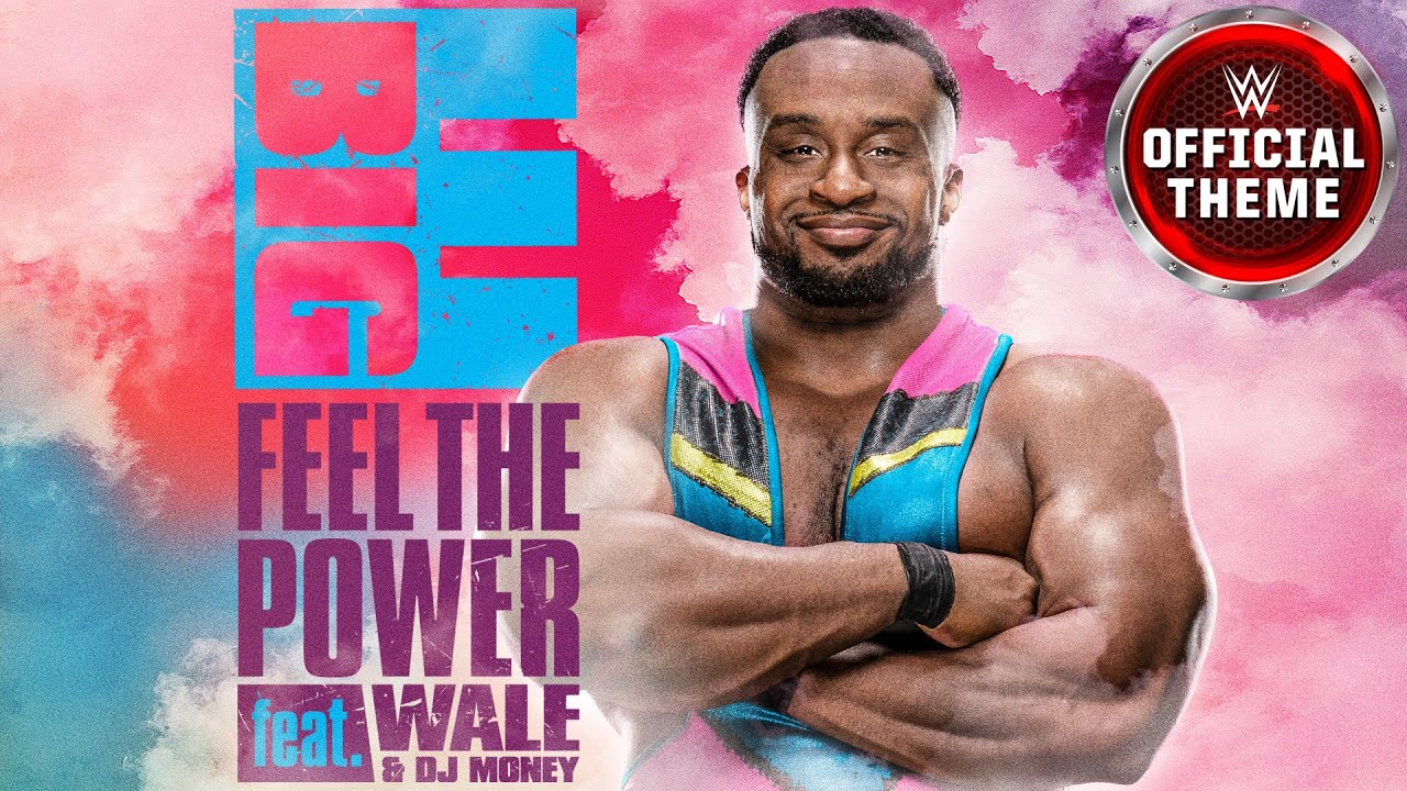 Big E - Feel The Power (feat. Wale and DJ Money) [Entrance Theme]