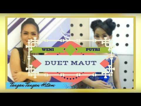 Featuring Putri & Weni - Tangan Tangan Hitam (Duet)