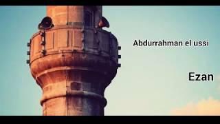 Abdurrahman el ussi - Ezan