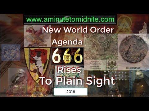 New World Order Illuminist Agenda Rises to Plain Sight - 2018