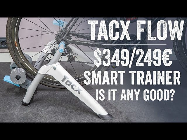 Tacx Flow Smart Budget Trainer Review // Specs, tests...Worth it?