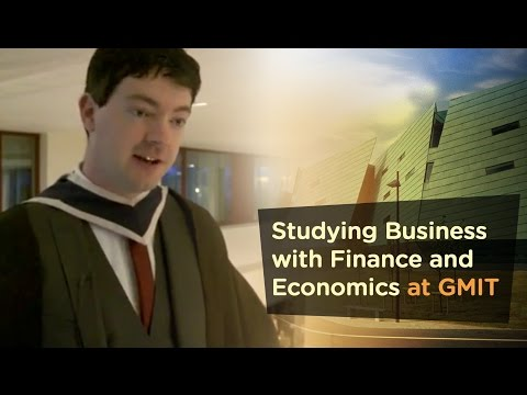 Business with Finance and Economics GA185 - Galway Mayo Institute of Technology - GMIT