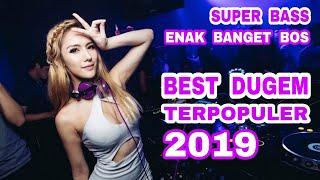 Best Dugem Terpopuler 2019 🎵 Dj Terbaru 2019 Remix