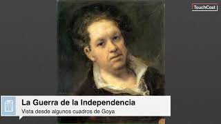 Guerra de Independencia con cuadros de Goya