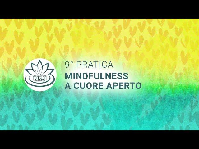 Mindfulness a cuore aperto