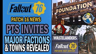 Fallout 76 NEWS - 11 Things You Should Know! - PTS Invites, Major Factions, Towns & More