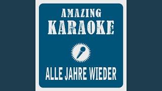 Alle Jahre wieder (Karaoke Version) (Originally Performed By Wolfgang Petry)