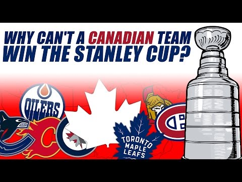 Why Can't A Canadian Team Win The Stanley Cup?