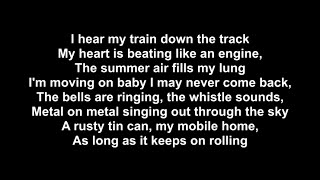 Monster Truck - Old Train with lyrics