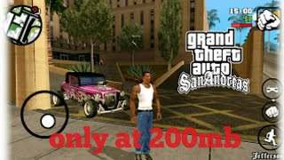 How to download gta san Andreas only at 200 (mb) on Android