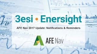 AFE Nav 2017 Update: Notifications & Reminders