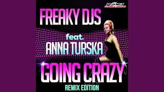 Going Crazy Misha Muraitti Remix