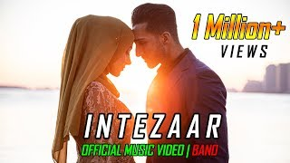 INTEZAAR (Official Music Video BANO) | Sham Idrees | Froggy