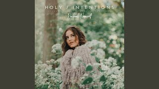 Play Holy  Intentions