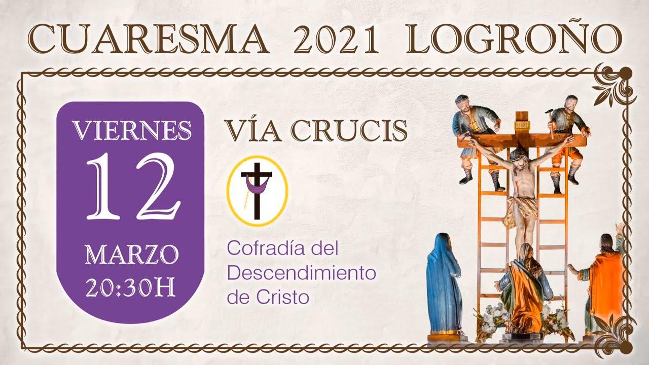 viernes 12 de marzo. 20.30 h. via crucis. COFRADIA DEL DESCENDIMIENTO DE CRISTO