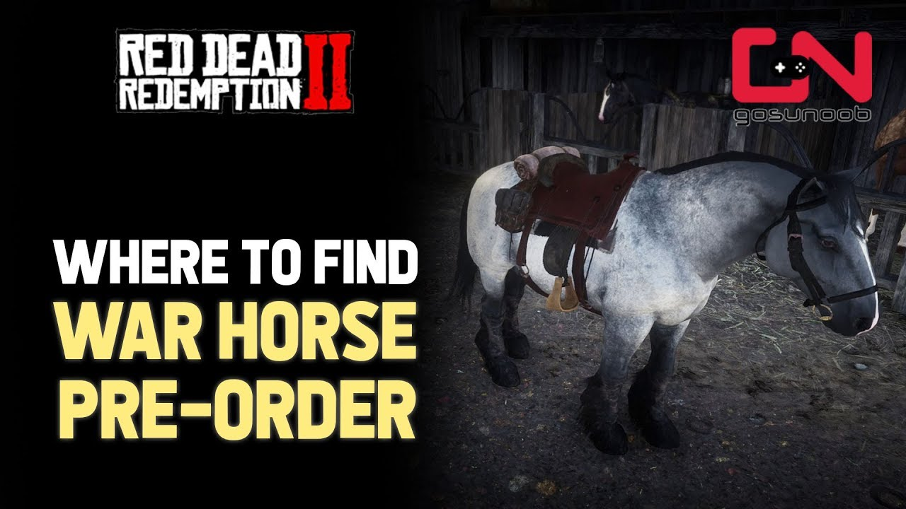 Red Dead Redemption 2 Where To Find War Horse Pre Order Youtube