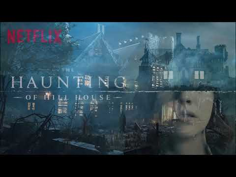 """The Haunting Of Hill House - Sad Soundtrack """"The End"""""""