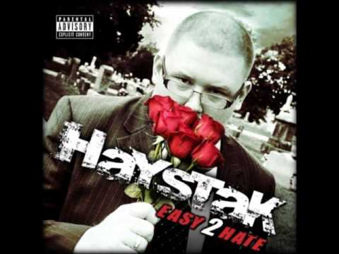 I Be Listening By: Haystak