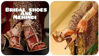 bridal shoes and mehindi desig…