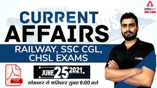 25 June Current Affairs Today   Daily Current Affairs for Railway, SSC, CGL, CHSL Exam Preparation