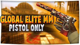 CS GO Global Game with Pistol Only Global Elite Matchmaking with Pistol Highlights