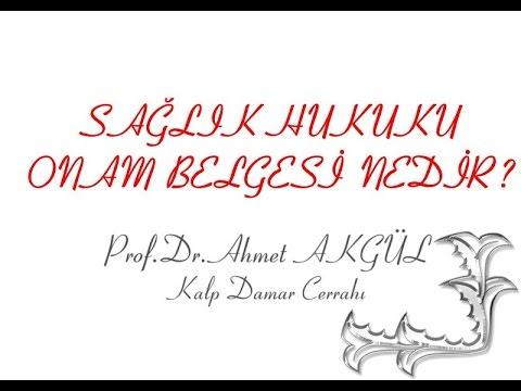 Tedavi Öncesi İmzalanan Onam Belgesi Nedir ? - Prof. Dr. Ahmet AKGÜL