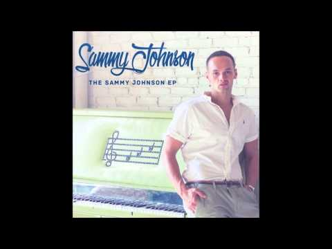 Sammy Johnson - Leaving Me