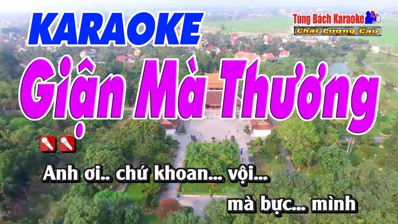 Giận Mà Thương (Hò Ví Dặm) Karaoke 123 HD – Nhạc Sống Tùng Bách