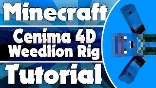Cinema 4D Weedlion Rig Tutorial!