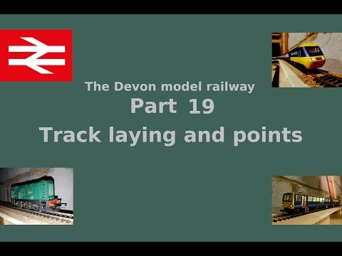 Part 19 Track laying and points – Building a model railway