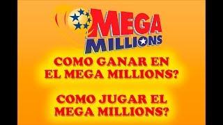 Como Jugar el Mega Millions Como Ganar el Mega Millions Powerball en Español